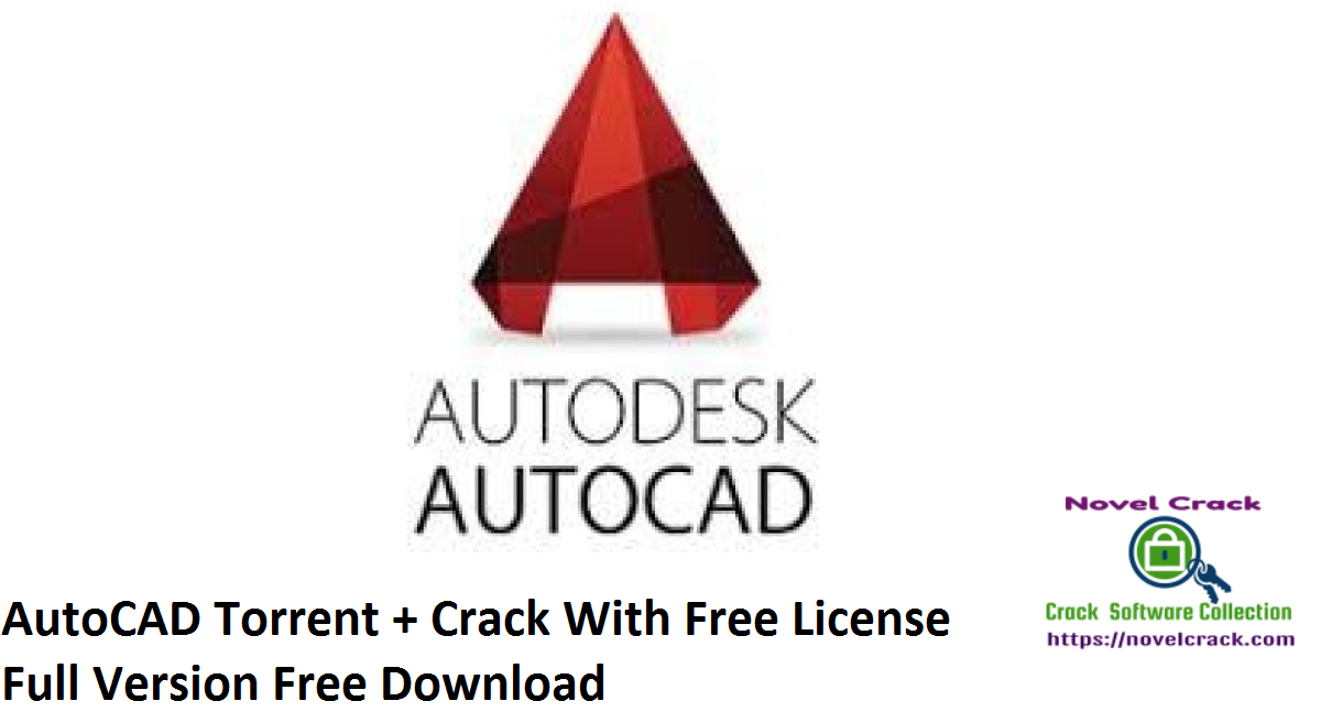 AutoCAD Torrent + Crack With Free License Full Version Free Download