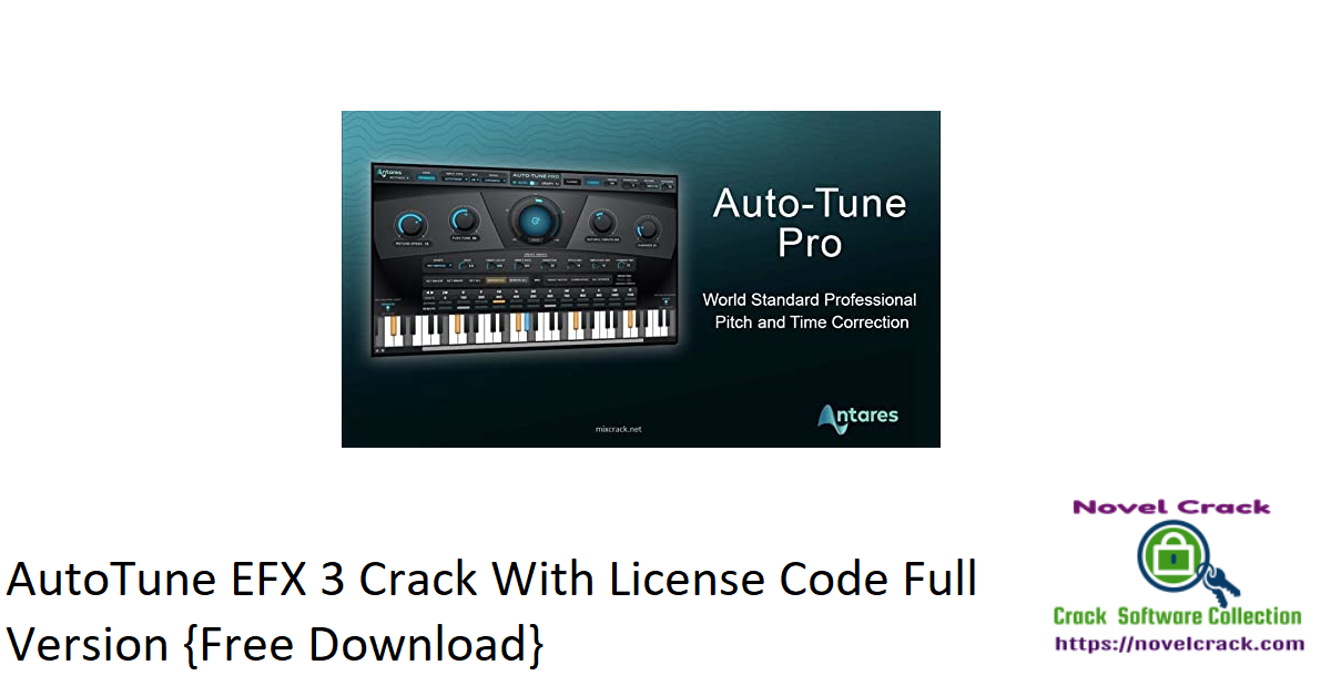 AutoTune EFX 3 Crack With License Code Full Version {Free Download}