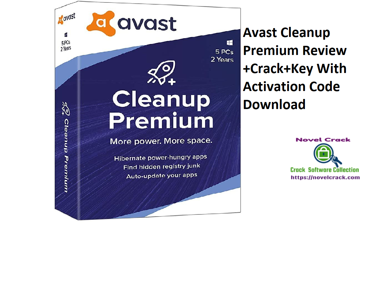Avast Cleanup Premium Review +Crack+Key With Activation Code Download