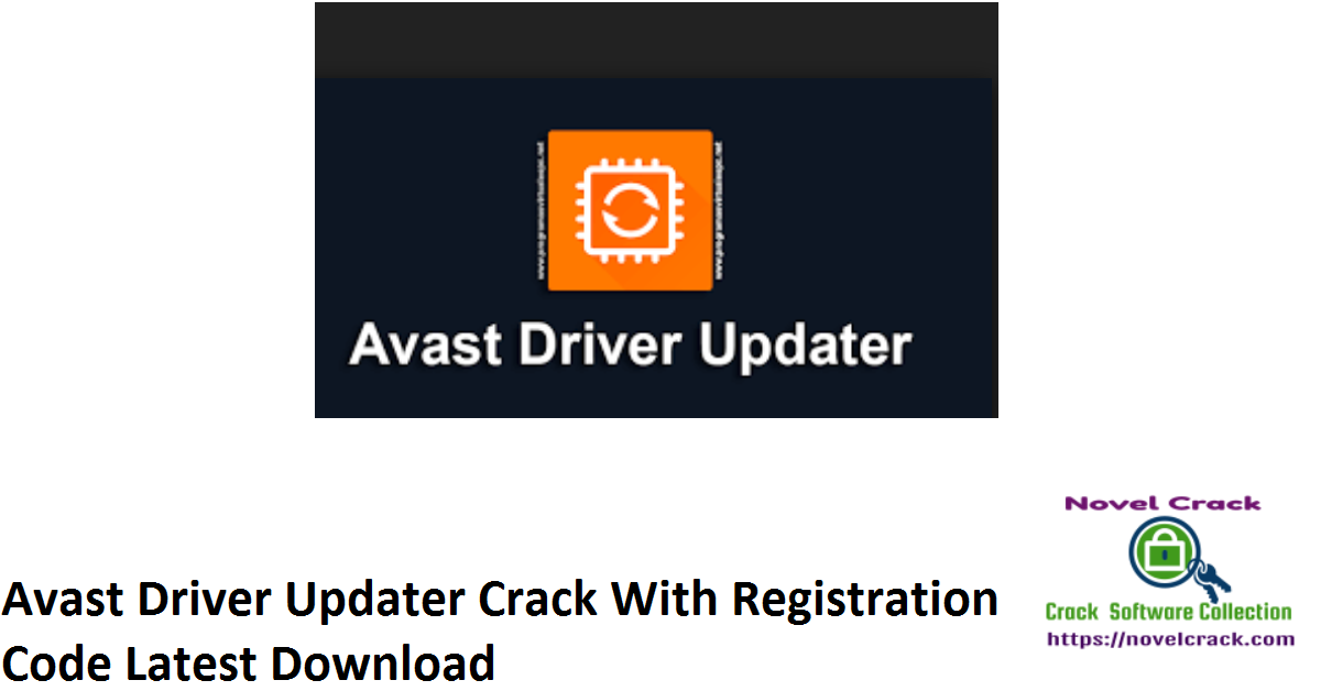 Avast Driver Updater Crack With Registration Code Latest Download