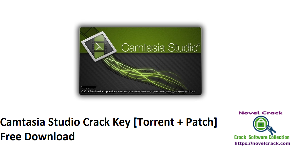 Camtasia Studio Crack Key [Torrent + Patch] Free Download