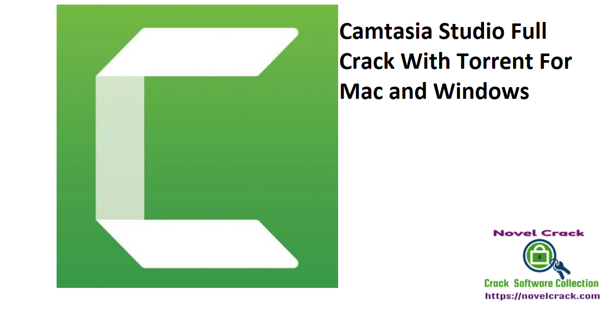 Camtasia Studio Full Crack With Torrent For Mac and Windows
