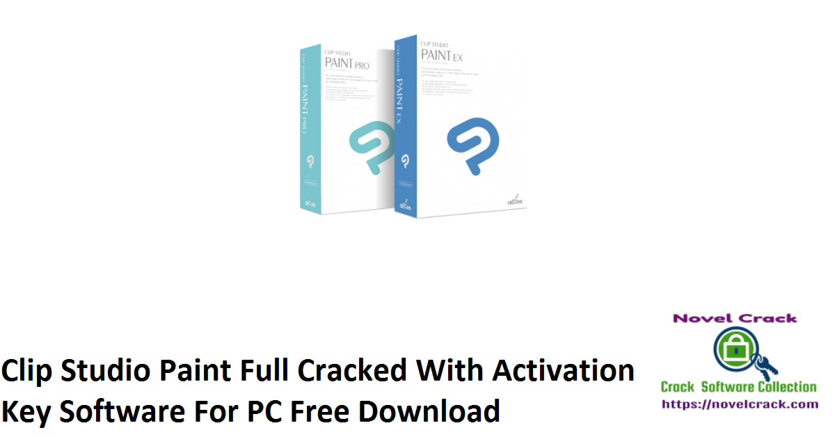 Clip Studio Paint Full Cracked With Activation Key Software For PC Free Download