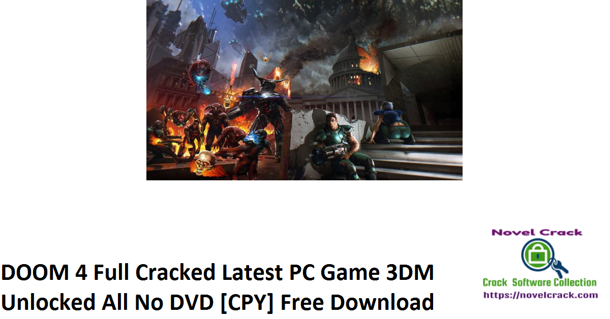 DOOM 4 Full Cracked Latest PC Game 3DM Unlocked All No DVD [CPY] Free Download