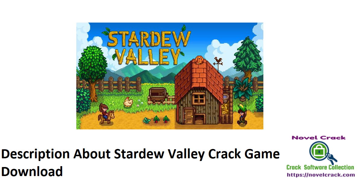 Description About Stardew Valley Crack Game Download