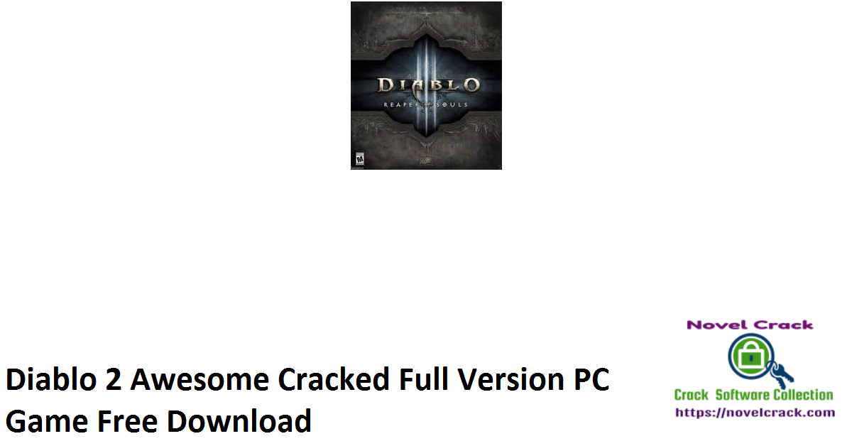 Diablo 2 Awesome Cracked Full Version PC Game Free Download