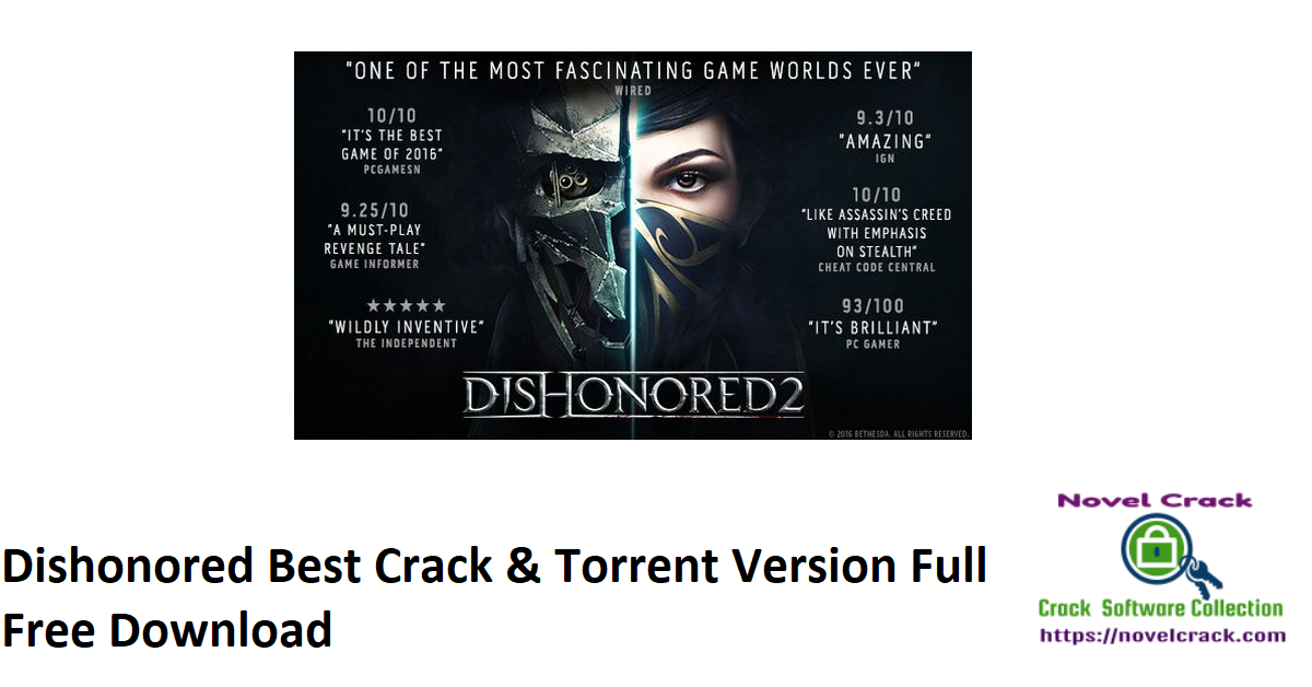 Dishonored Best Crack & Torrent Version Full Free Download