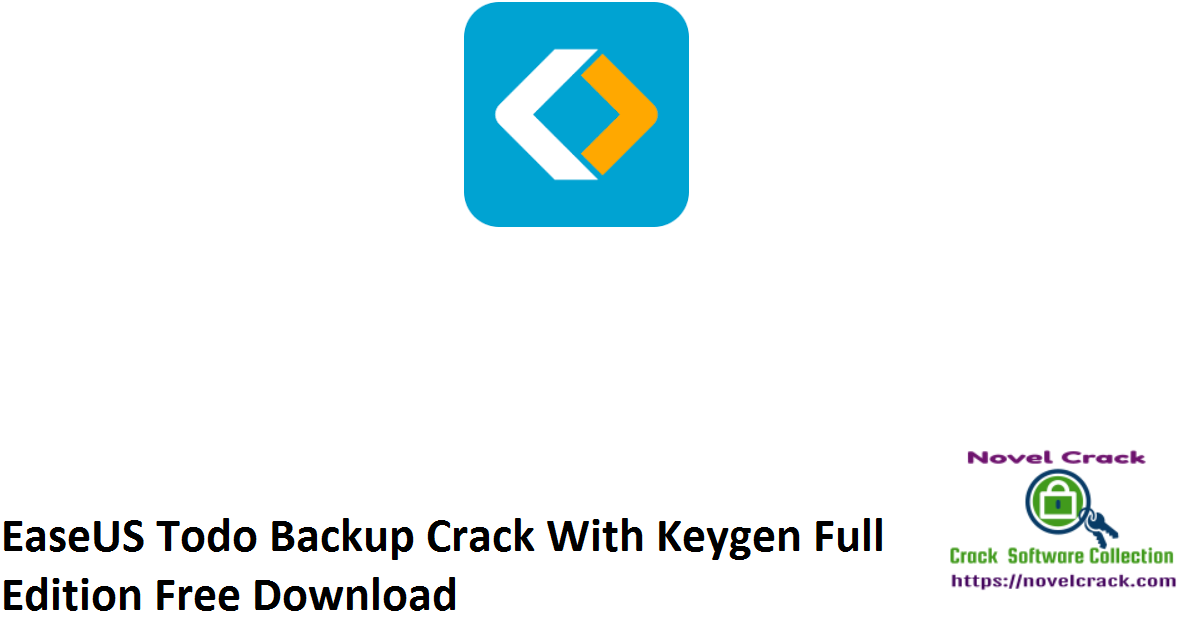 EaseUS Todo Backup Crack With Keygen Full Edition Free Download