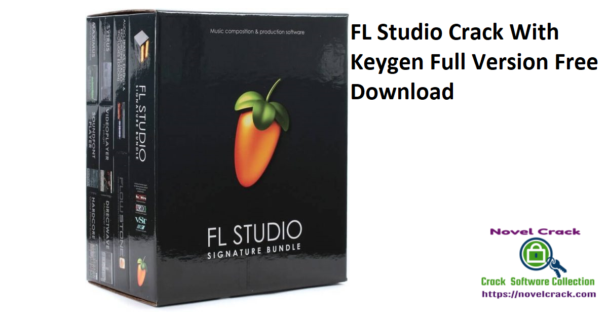 FL Studio Crack With Keygen Full Version Free Download