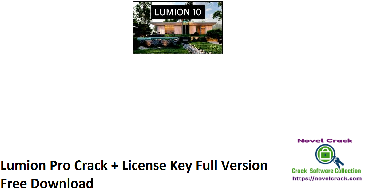 Lumion Pro Crack + License Key Full Version Free Download