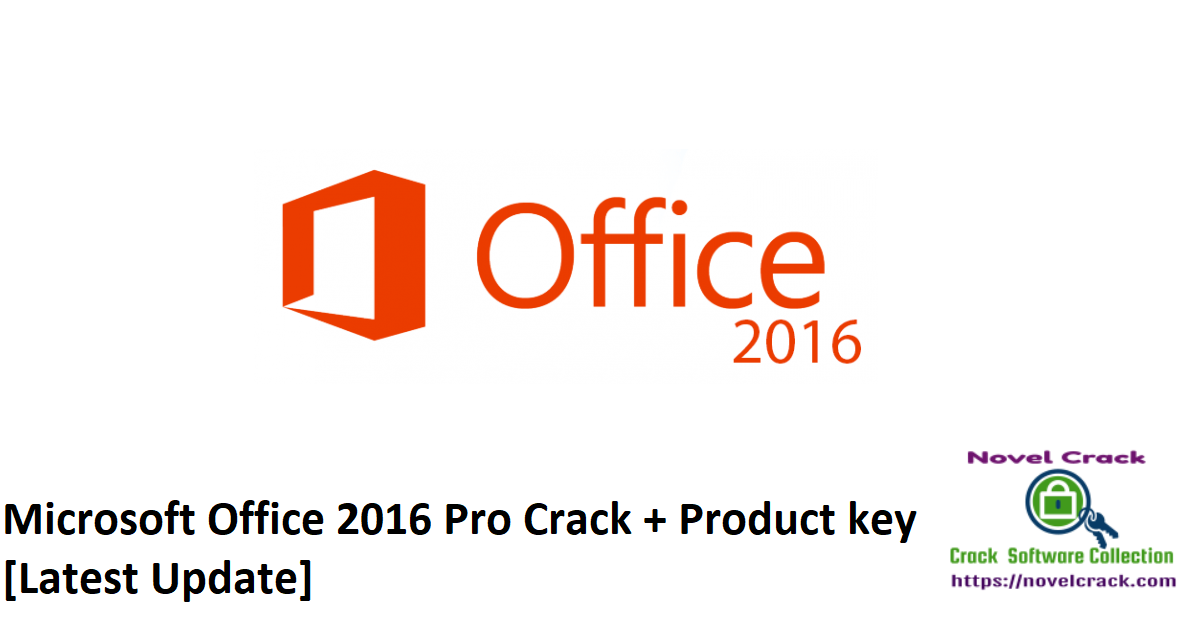 Microsoft Office 2016 Pro Crack + Product key [Latest Update]