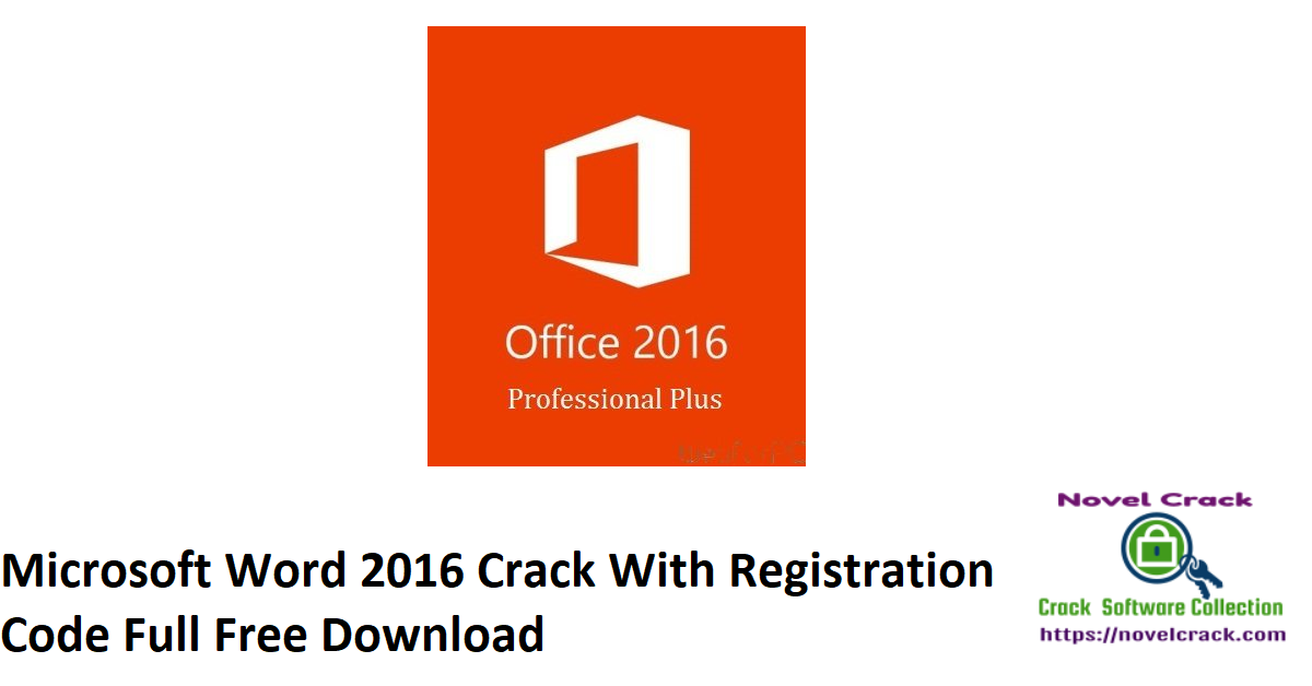 Microsoft Word 2016 Crack With Registration Code Full Free Download