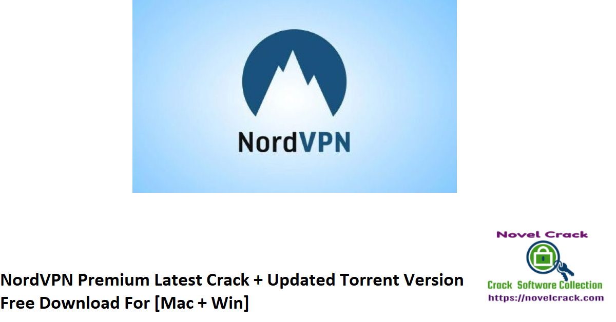 NordVPN Premium Latest Crack + Updated Torrent Version Free Download