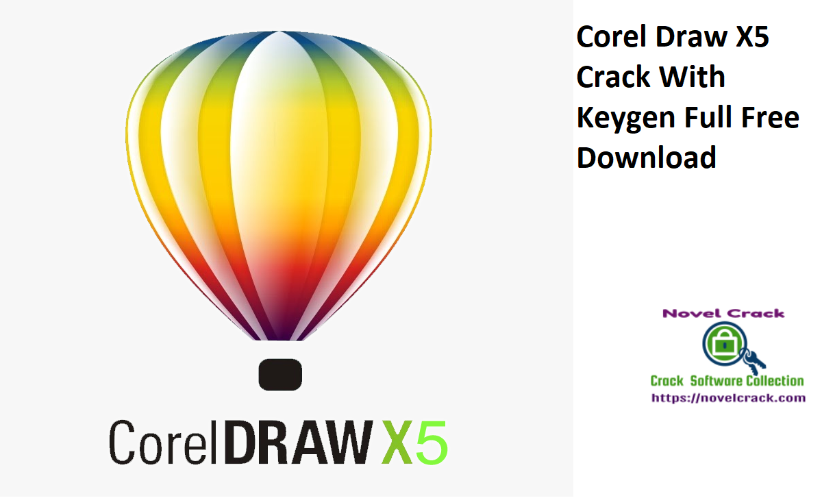 Corel Draw X5 Crack With Torrent + Activation Key 2021