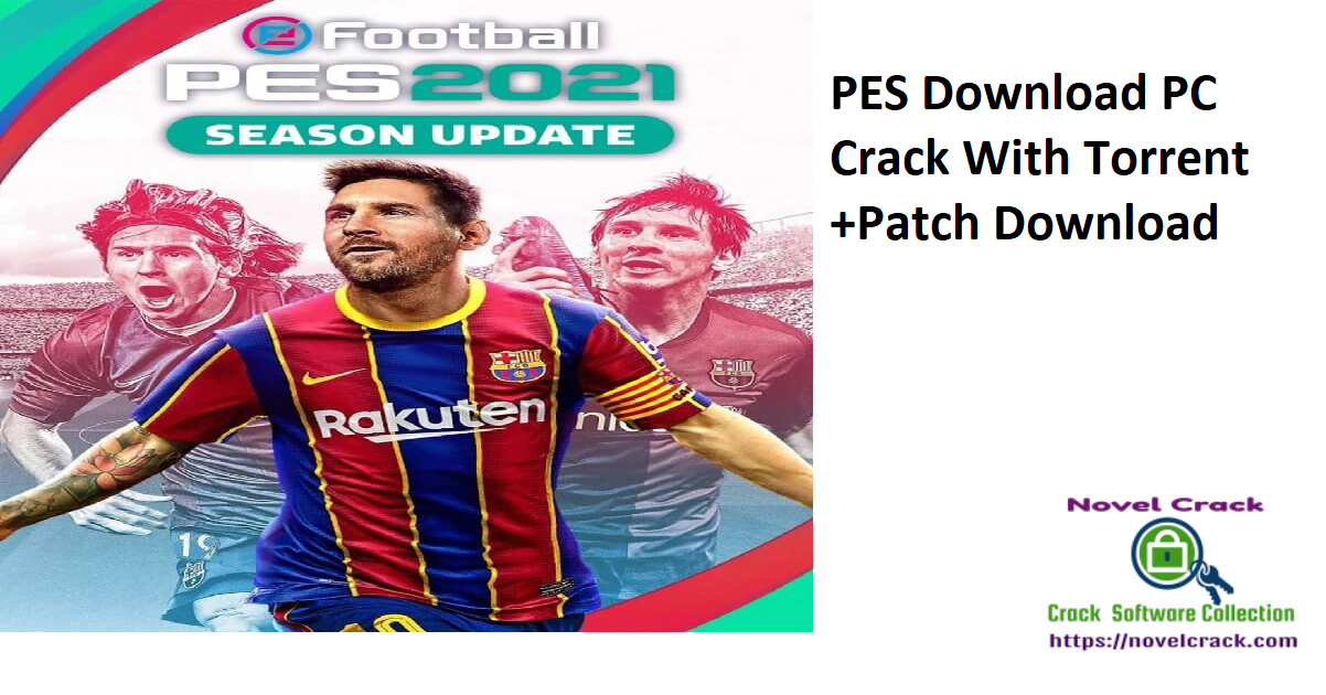 PES Download PC Crack With Torrent +Patch Download
