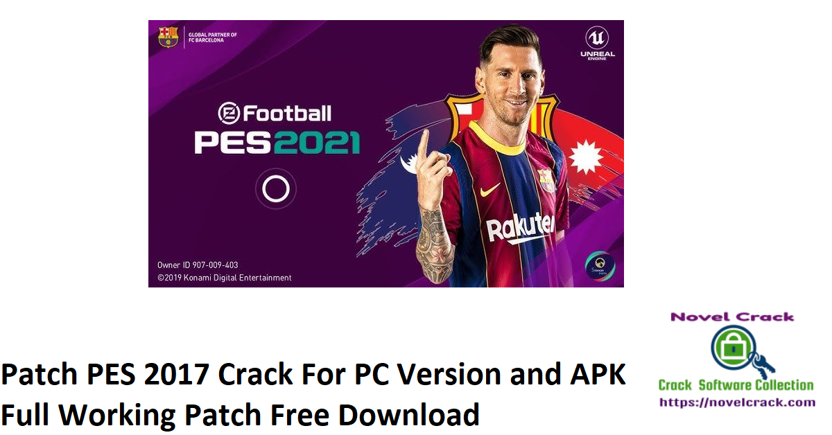 Patch PES 2017 Crack For PC Version and APK Full Working Patch Download