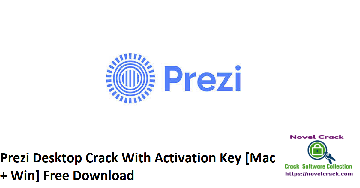 Prezi Desktop Crack With Activation Key [Mac + Win] Free Download