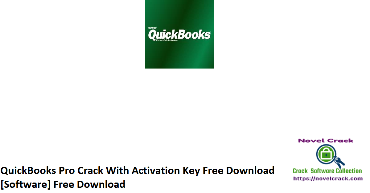 QuickBooks Pro Crack With Activation Key Free Download [Software] Free Download