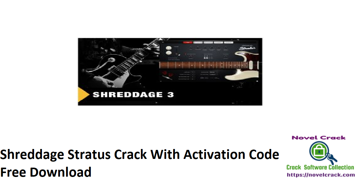 Shreddage Stratus Crack With Activation Code Free Download