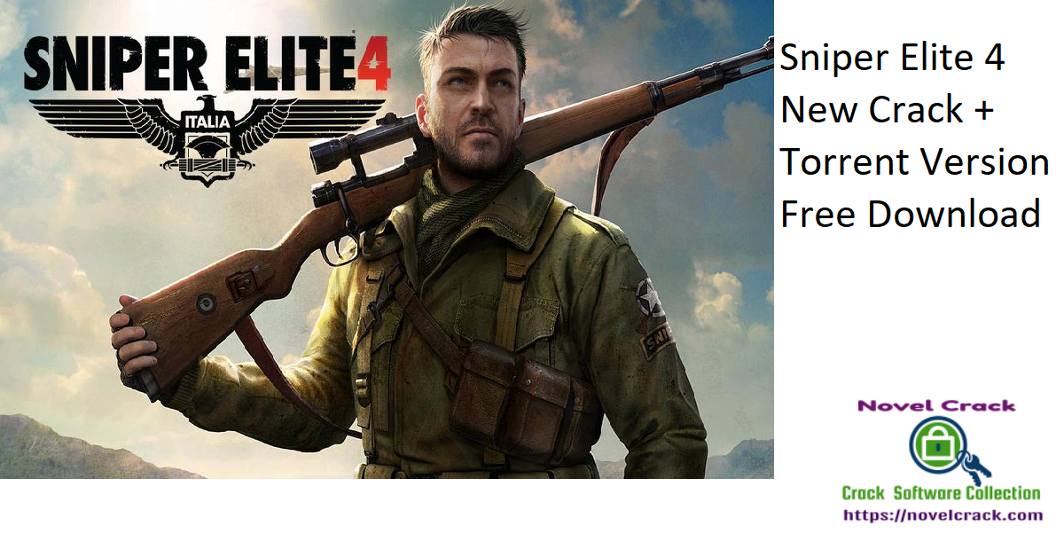 Sniper Elite 4 New Crack + Torrent Version Free Download
