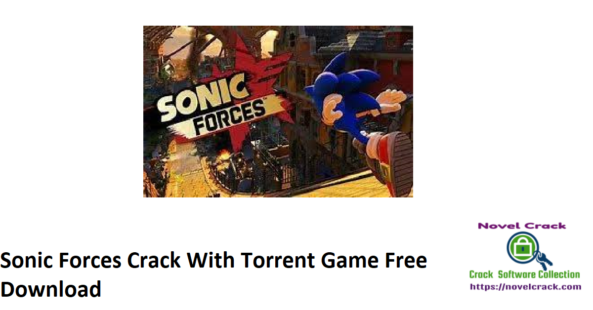 Sonic Forces Crack With Torrent Game Free Download