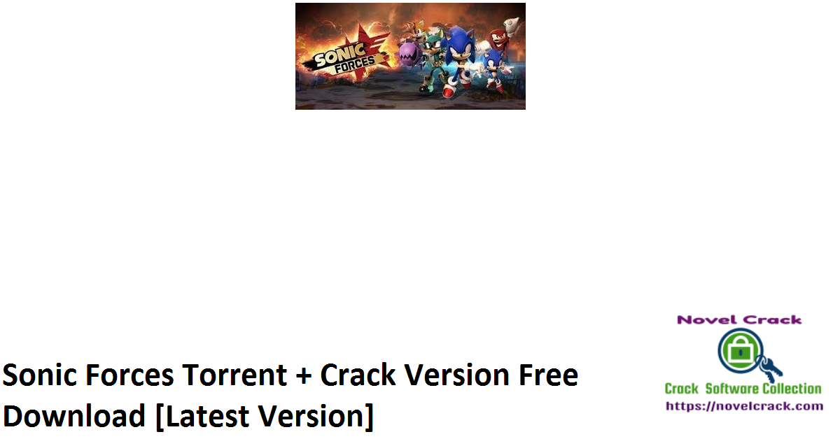 Sonic Forces Torrent + Crack Version Free Download [Latest Version]