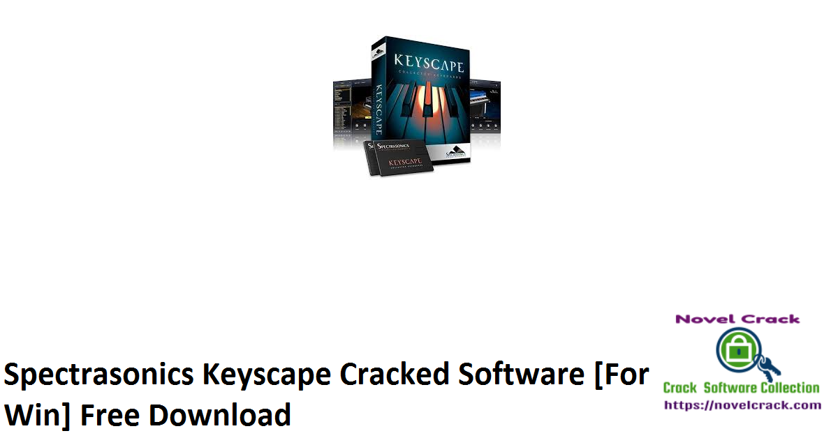 Spectrasonics Keyscape Cracked Software [For Win] Free Download