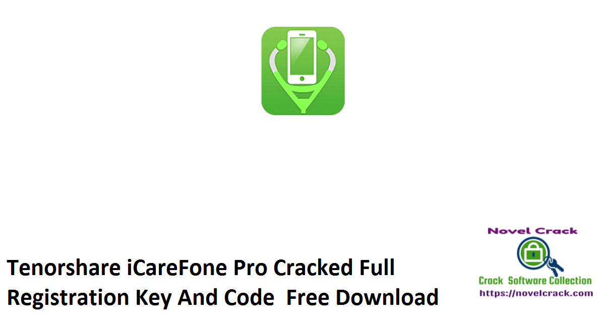 Tenorshare iCareFone Pro Cracked Full Registration Key And Code Free Download