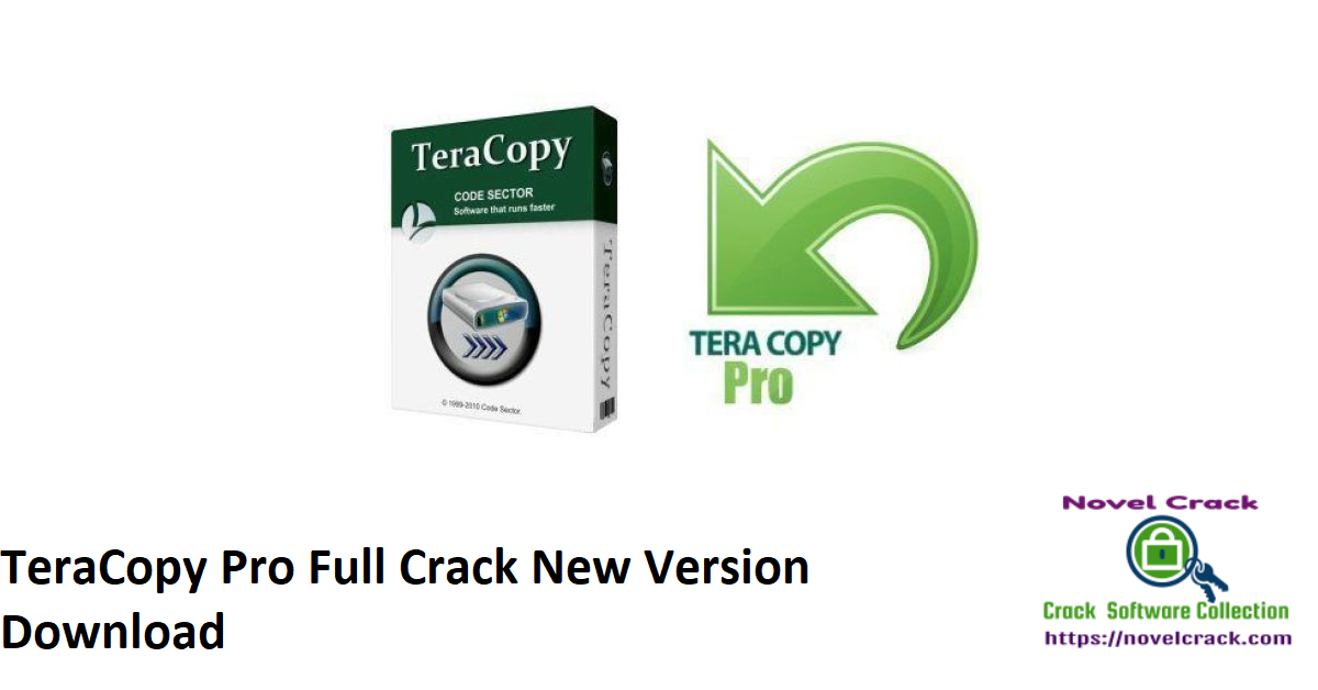 TeraCopy Pro Full Crack New Version Download