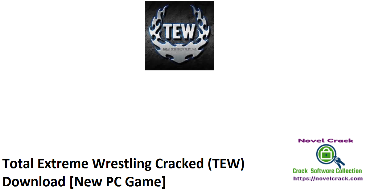 Total Extreme Wrestling Cracked (TEW) Download [New PC Game]