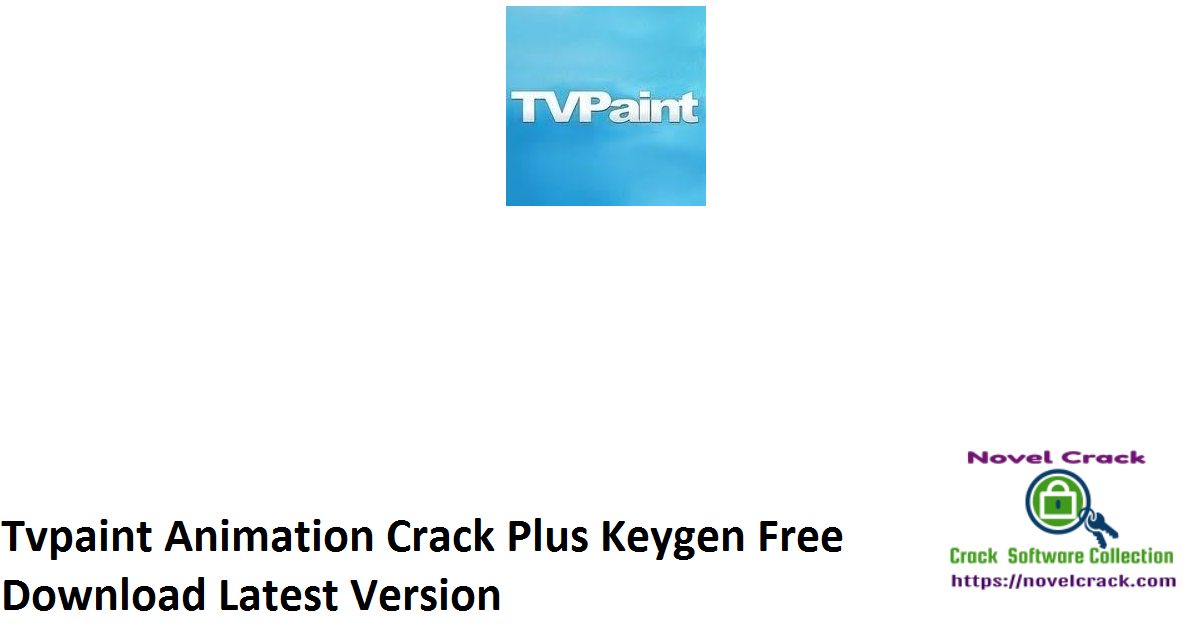 Tvpaint Animation Crack Plus Keygen Free Download Latest Version