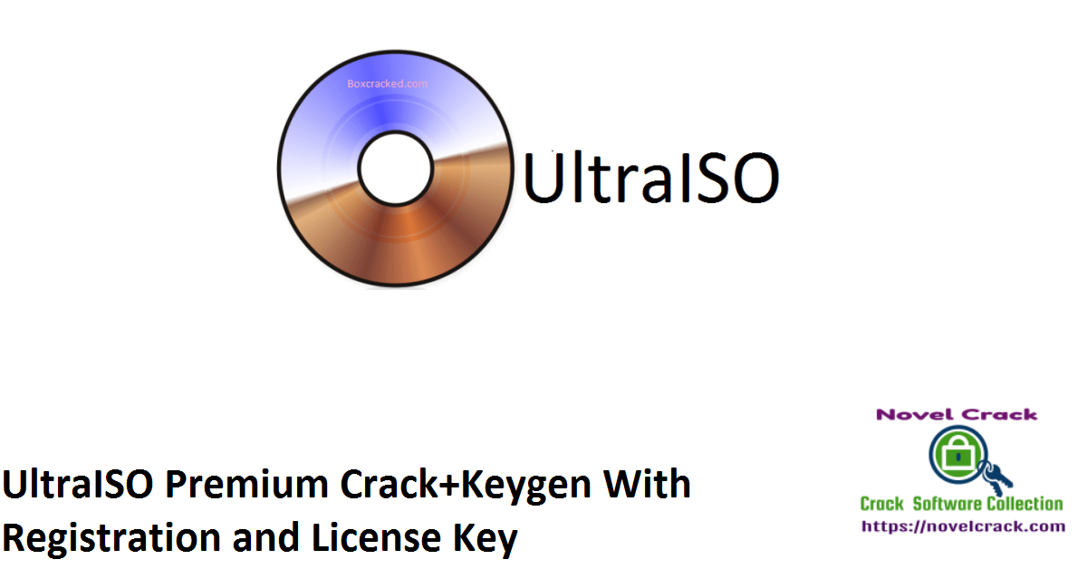 UltraISO Premium Crack+Keygen With Registration and License Key