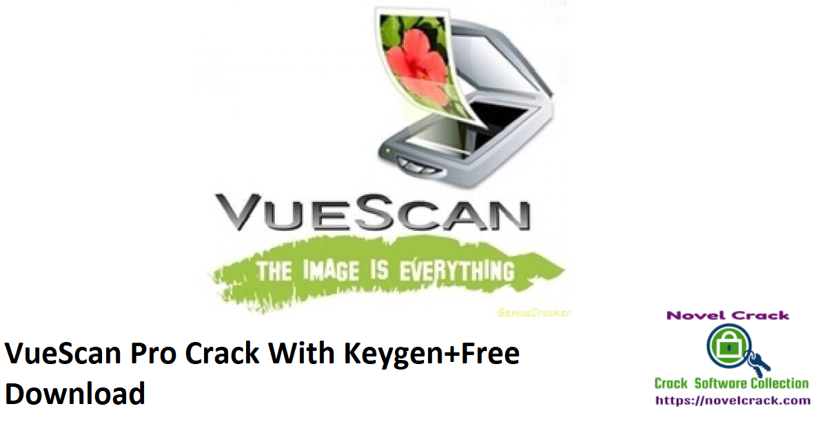 VueScan Pro Crack With Keygen+Free Download