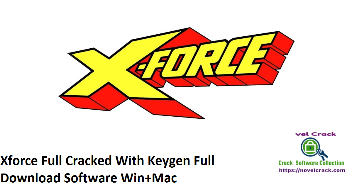 Xforce Full Cracked With Keygen Full Download Software Win+Mac