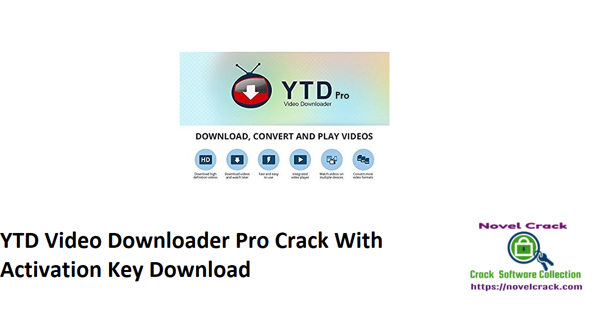 YTD Video Downloader Pro Crack With Activation Key Download