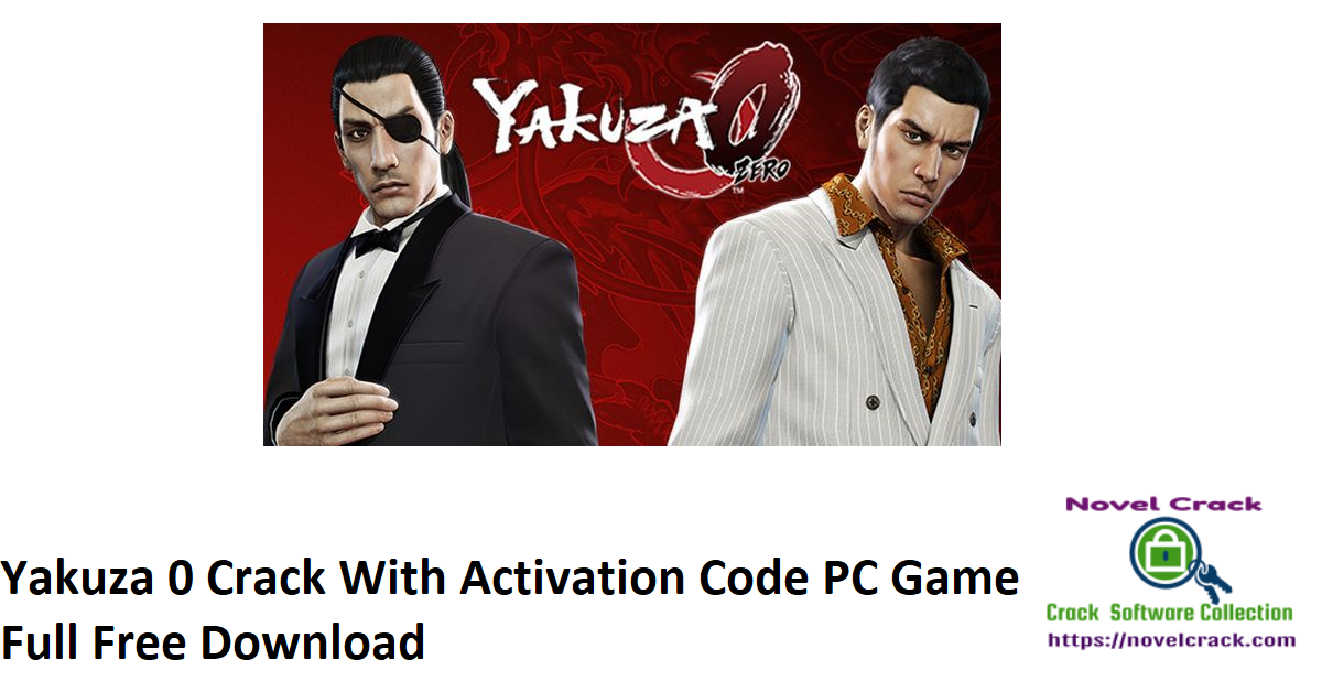 Yakuza 0 Crack With Activation Code PC Game Full Free Download
