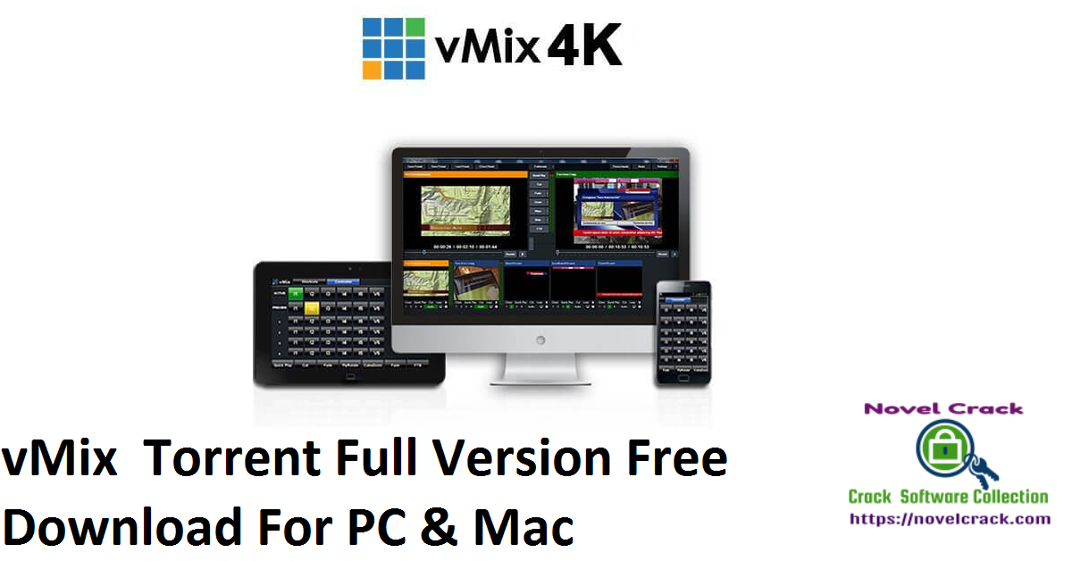 vMix Torrent Full Version Free Download For PC & Mac