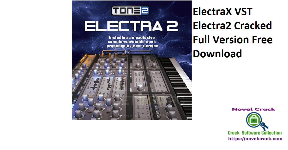ElectraX VST Electra2 Cracked Full Version Free Download