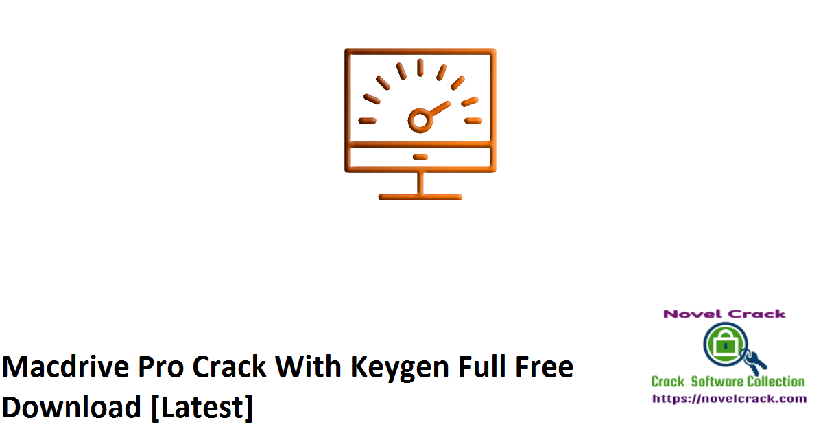 Macdrive Pro Crack With Keygen Full Free Download [Latest]